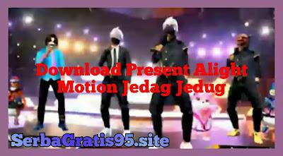 Download Preset Alight Motion Jedag Jedug