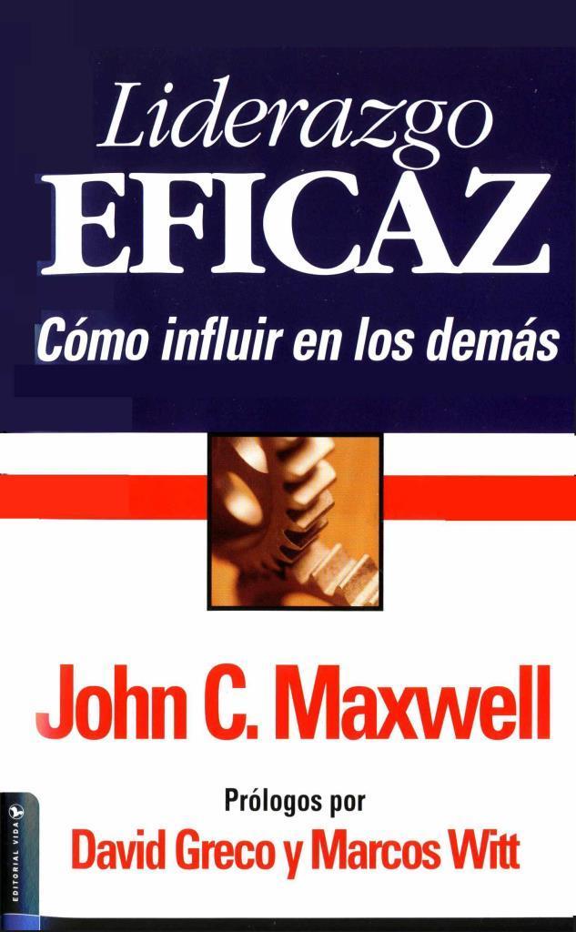 Liderazgo Eficaz John C Maxwell Freelibros