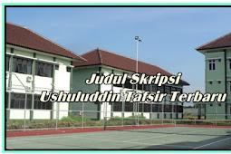 99 Judul Skripsi Ushuluddin Tafsir Terbaru