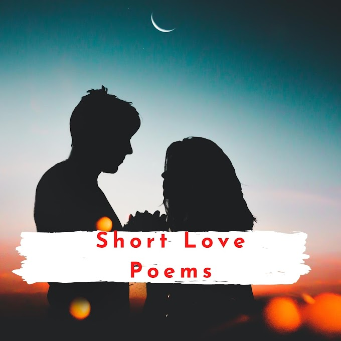 Best Short poems about love | poems for him from the heart