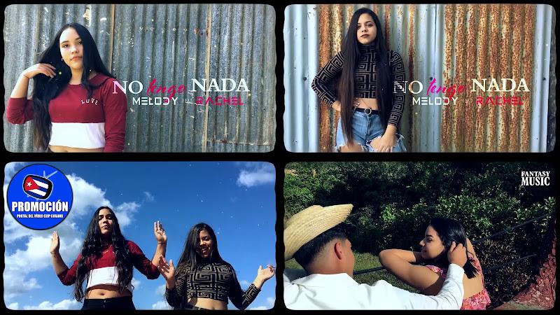 Melody & Rachel - ¨No tengo nada¨ - Videoclip - Dirección: Fantasy Music. Portal Del Vídeo Clip Cubano. Música cubana. Reguetón. Cuba.
