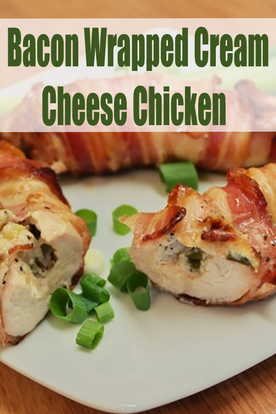 Bacon Wrapped Cream Cheese Chicken 5 Ingredients