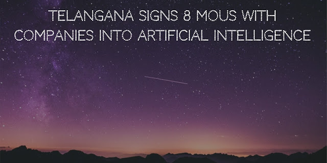 India's Telangana State signs Eight Artificial Intelligence related MoUs