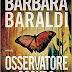"""""""Osservatore oscuro"""" di Barbara Baraldi"""