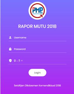 download Rapor Mutu Sekolah Dari PMP Dikdasmen CARA DOWNLOAD RAPOR MUTU SEKOLAH PADA LAMAN PMP.DIKDASMEN.KEMDIKBUD.GO.ID