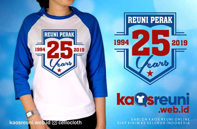 Sablon Kaos Reuni Perak 25 Tahun 1994 - 2019 - Kaos Reuni Online
