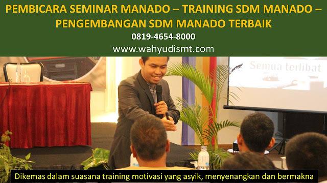 PEMBICARA SEMINAR MANADO - TRAINING SDM MANADO - PENGEMBANGAN SDM MANADO TRAINING MOTIVASI MANADO ,  MOTIVATOR MANADO , PELATIHAN SDM MANADO ,  TRAINING KERJA MANADO ,  TRAINING MOTIVASI KARYAWAN MANADO ,  TRAINING LEADERSHIP MANADO ,  PEMBICARA SEMINAR MANADO , TRAINING PUBLIC SPEAKING MANADO ,  TRAINING SALES MANADO ,   TRAINING FOR TRAINER MANADO ,  SEMINAR MOTIVASI MANADO , MOTIVATOR UNTUK KARYAWAN MANADO ,     INHOUSE TRAINING MANADO , MOTIVATOR PERUSAHAAN MANADO ,  TRAINING SERVICE EXCELLENCE MANADO ,  PELATIHAN SERVICE EXCELLECE MANADO ,  CAPACITY BUILDING MANADO ,  TEAM BUILDING MANADO  , PELATIHAN TEAM BUILDING MANADO  PELATIHAN CHARACTER BUILDING MANADO  TRAINING SDM MANADO ,  TRAINING HRD MANADO ,     KOMUNIKASI EFEKTIF MANADO ,  PELATIHAN KOMUNIKASI EFEKTIF, TRAINING KOMUNIKASI EFEKTIF, PEMBICARA SEMINAR MOTIVASI MANADO ,  PELATIHAN NEGOTIATION SKILL MANADO ,  PRESENTASI BISNIS MANADO ,  TRAINING PRESENTASI MANADO ,  TRAINING MOTIVASI GURU MANADO ,  TRAINING MOTIVASI MAHASISWA MANADO ,  TRAINING MOTIVASI SISWA PELAJAR MANADO ,  GATHERING PERUSAHAAN MANADO ,  SPIRITUAL MOTIVATION TRAINING  MANADO   , MOTIVATOR PENDIDIKAN MANADO