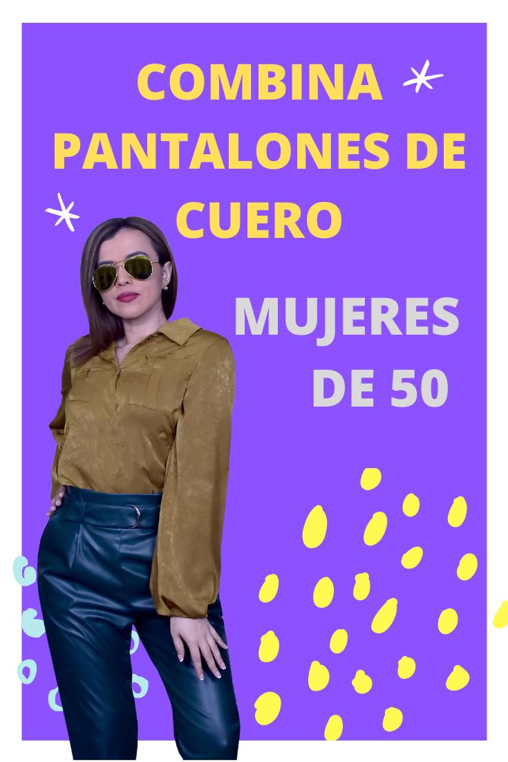 moda mujeres de 50- outfits para mujeres de 50-como combinar pantalones de cuero-tendencias otoño 2020-outfits mujeres de 60 años