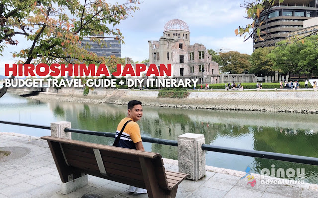 DETAILED Hiroshima Blogs Travel Guide and Sample DIY Hiroshima Itinerary