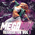 MEGA REGGEATON VOL 3 - DJ Darkmister - Capital - Tucuman