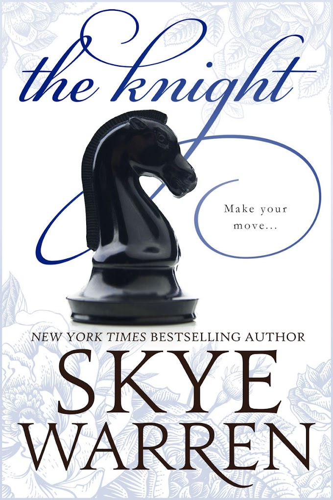 [PDF] Read Online and Download The Knight By Skye Warren