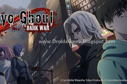 Download Game Android Tokyo Ghoul Dark War English Version