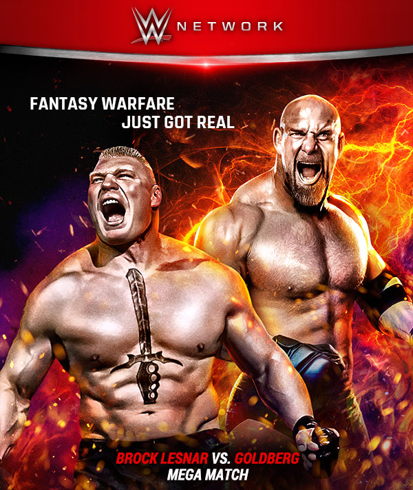 Brock Lesnar vs Goldberg 2016 fantasy warfare just got real