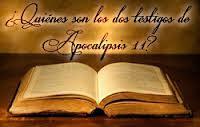 LOS DOS TESTIGOS APOCALIPSIS 11