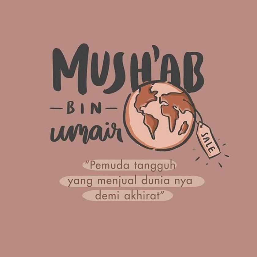 Ketampanan Sahabat Nabi yang Bernama Mushab bin Umair
