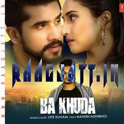 Ba Khuda by Oye Kunaal lyrics