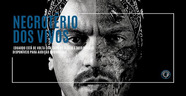 Eduardo está de volta com capa do álbum e dois singles disponíveis para audição e download