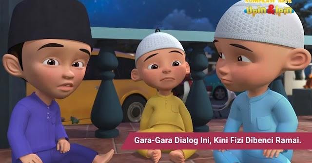 """Upin Dan Ipin diserang Netizen angkara dialog sensitif watak """"Fizi"""""""