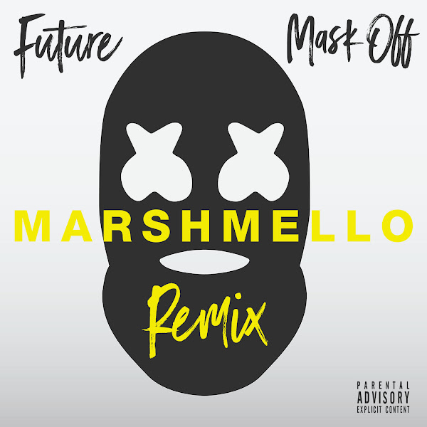 Future - Mask Off (Marshmello Remix) - Single   Cover