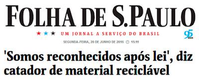 http://www1.folha.uol.com.br/seminariosfolha/2016/06/1783556-somos-reconhecidos-apos-lei-diz-catador-de-material-reciclavel.shtml