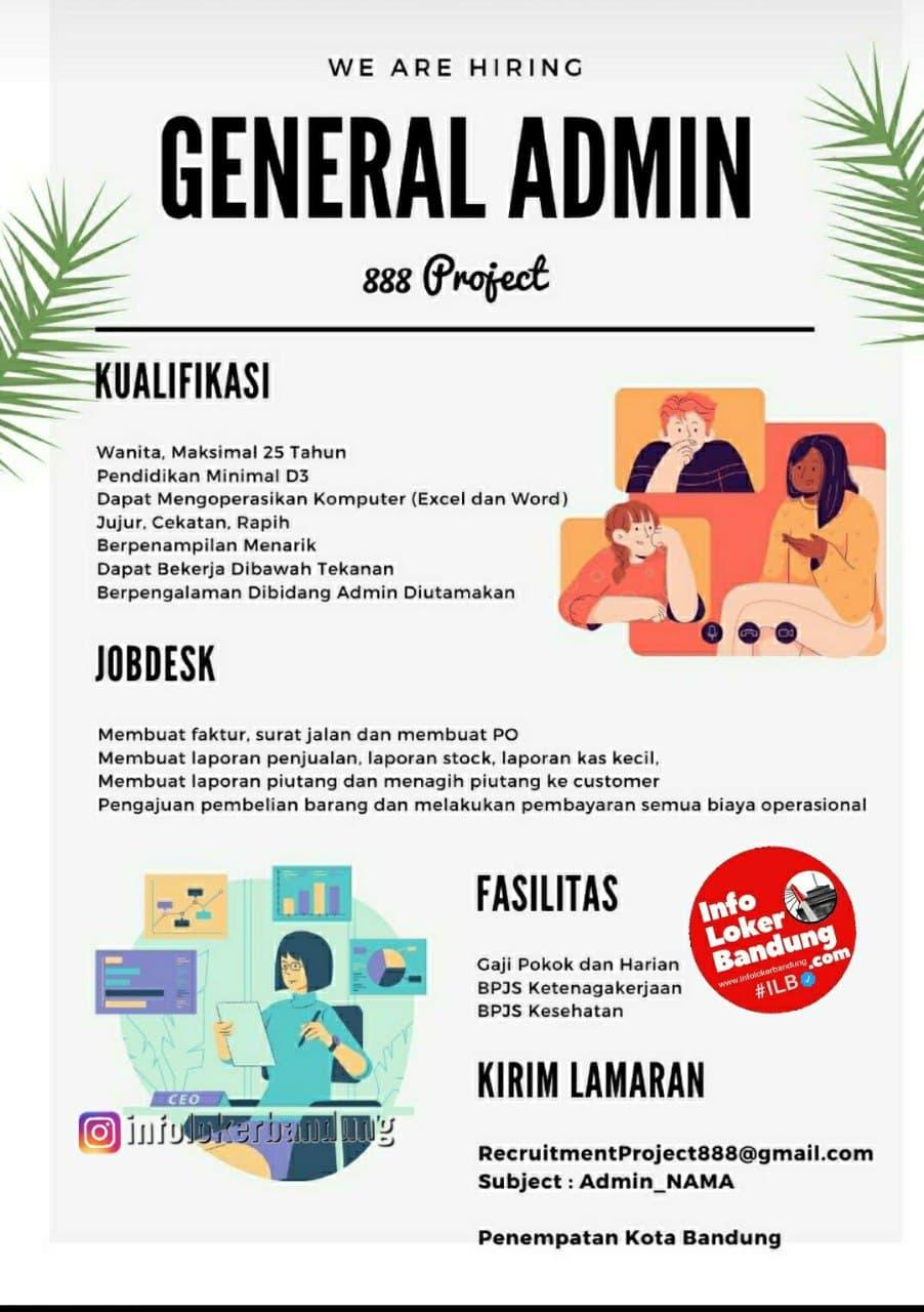 Lowongan kerja General Admin 888 Project Bandung Mei 2021