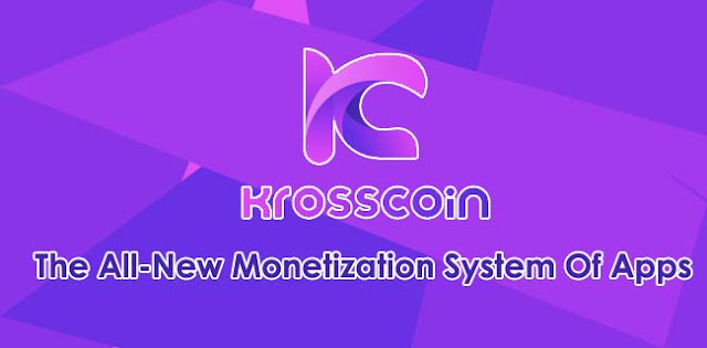 Krosscoin Review: The All-New Monetization System Of Apps