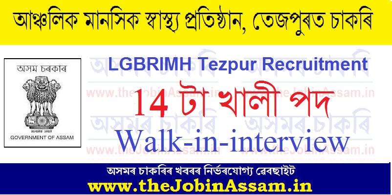 LGBRIMH, Tezpur Recruitment 2021