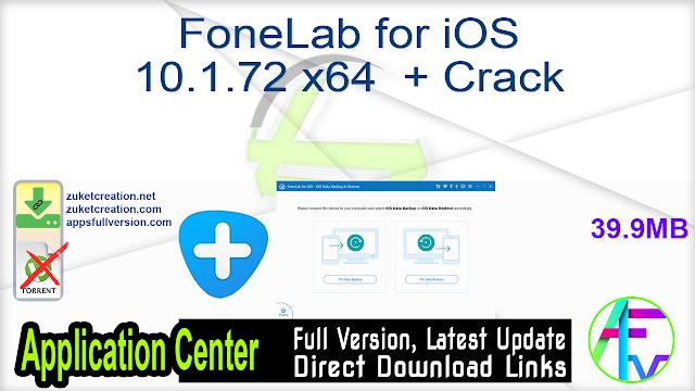 FoneLab for iOS 10.1.72 x64  + Crack