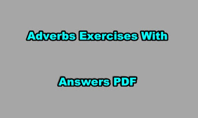 Adverbs Exercises With Answers PDF