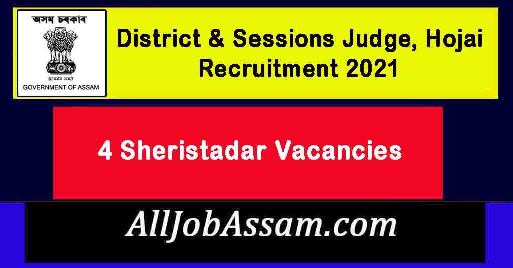 District & Sessions Judge, Hojai Recruitment 2021