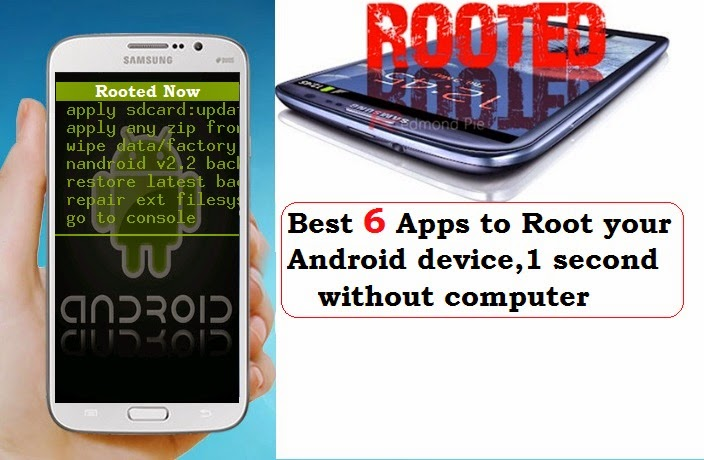 Best 6 Apps to Root your Android device