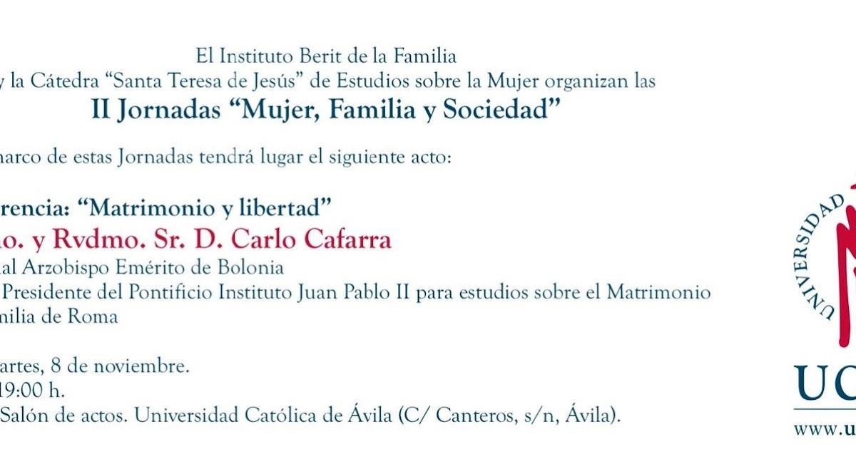 Matrimonio Universidad Catolica : Diócesis de Ávila información el cardenal caffarra