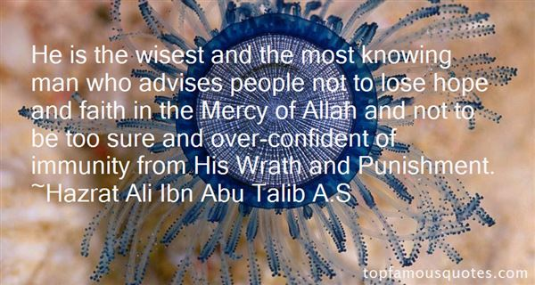 He is the wisest and the most knowing man who advises - Quotes