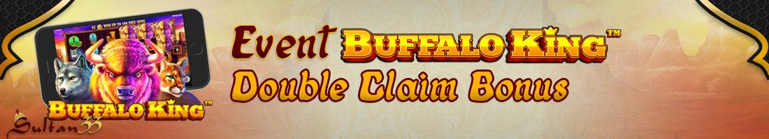 Event Double Calim Bonus Total FREESPIN BUFFALO KING