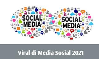 Ini 10 Hal yang Lagi Viral Di Media Sosial 2021, Bikin Geleng-geleng Kepala