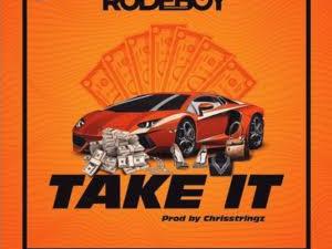 """Rudeboy – """"Take It"""""""