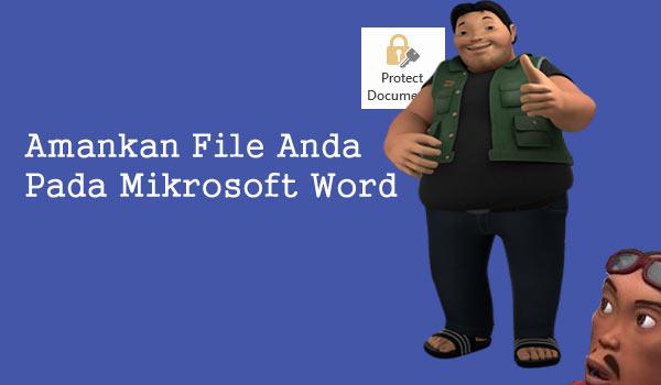 Cara Ampuh Mengunci Dokumen File Word Agar Supaya Tidak Bisa di Copy
