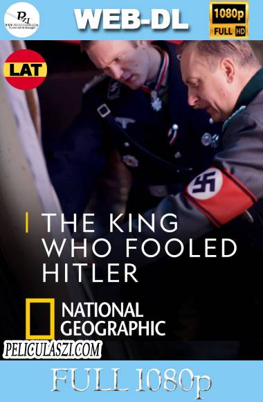 El Rey que Engañó a Hitler (2019) Full HD WEB-DL 1080p Dual-Latino