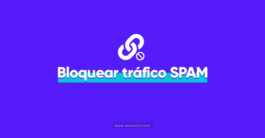Bloquear Enlaces de Tráfico Spam en blogs de Blogger