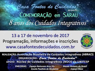Convite Sarau de 8 anos de Cuidados Integrativos - 13 a 17 de novembro de 2017