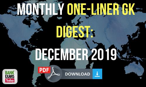 Monthly One-Liner GK Digest: December 2019