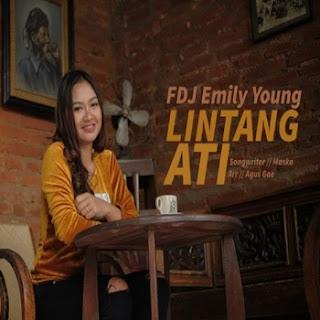 FDJ Emily Young - Lintang Ati Mp3