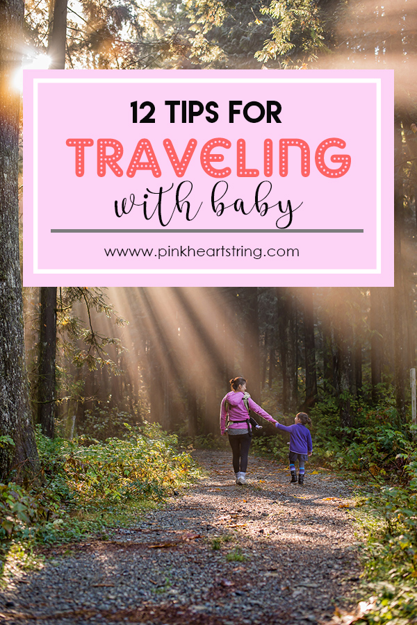 12 Tips for Traveling With Baby