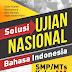 Solusi UN Bahasa Indonesia SMP/MTs Kelas IX Kurikulum 2013 Edisi 2018/2019