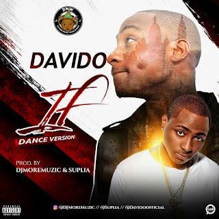 Music: Davido Ft DJMoreMuzic & Suplia – IF (Dance Version)