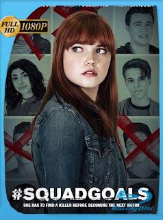 #SquadGoals (2018) HD [1080p] Latino [GoogleDrive] SilvestreHD