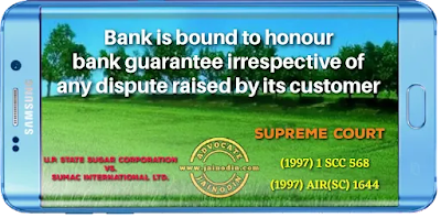 Bank is bound to honour bank guarantee  irrespective of any dispute raised by its customer