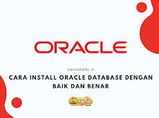 Cara Install Oracle Database XE Dengan Baik Dan Benar