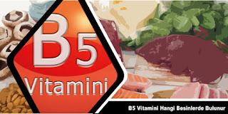 B5 Vitamini Besinleri