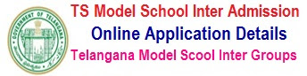 TS Model Schools Inter Online Application form TSMS Inter MPC, BiPC, MEC,CEC Admission